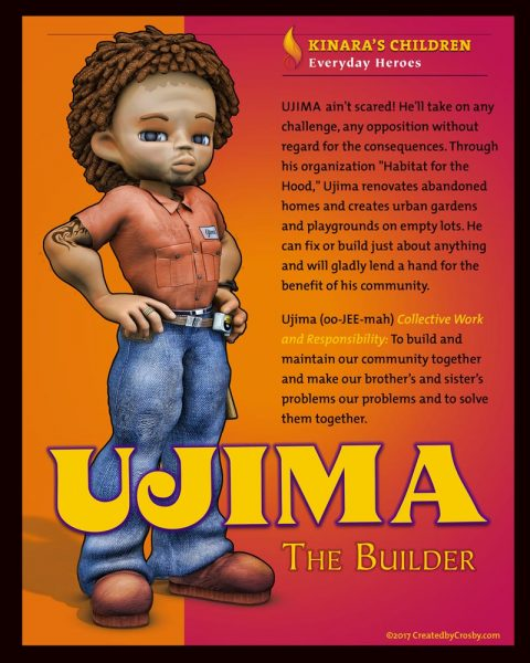 Ujima, The Builder