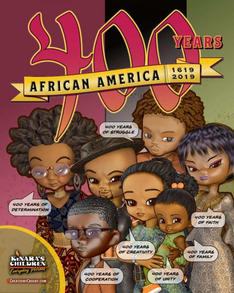 African America, 400 Years. Kinara's Children